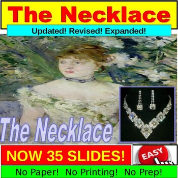 """""""The Necklace"""" Short Story PowerPoint"""