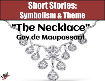 The Necklace Maupassant Short Story Symbols & Theme