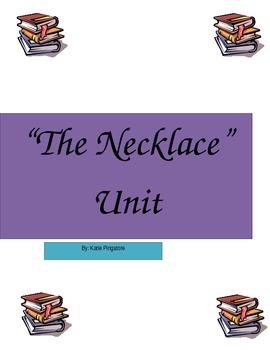 """The Necklace"" Unit"