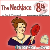 The Necklace by Guy de Maupassant Short Story Unit for 8th Grade