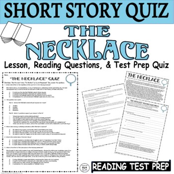The Necklace Short Story by Maupassant: Common Core ELA Test Prep Quiz