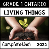The Needs and Characteristics of Living Things (Grade One