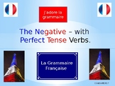 The Negative with Perfect Tense Verbs – A Complete Guide.