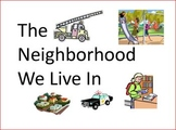 The Neighborhood We Live In