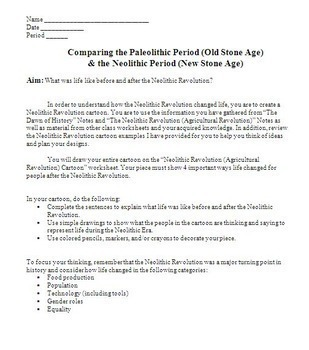 The Neolithic or Agricultural Revolution: Notes, Worksheet, & Cartoon Assignment