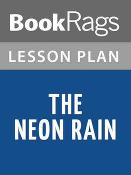 The Neon Rain Lesson Plans