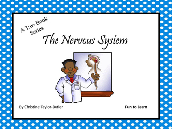 The Nervous System ~ A True Book