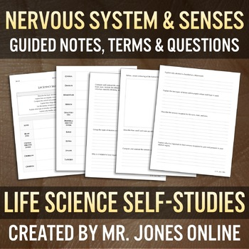 The Nervous System & Senses: Guided Notes / Self Study
