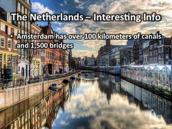 Netherlands PowerPoint - Geography, History, Government, Culture, and More