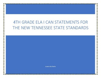 "4th grade ELA ""I Can..."" statements"