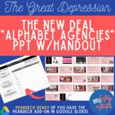 The New Deal Alphabet Agencies PPT w/ Graphic Organizer