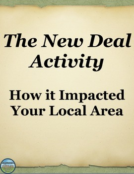The New Deal Activity: How it Impacted Your Local Area