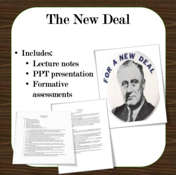 The New Deal Lecture notes w/ PPT and quizzes