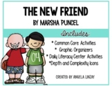 The New Friend: Aligning 1st Grade Houghton Mifflin to the Common Core
