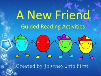 The New Friend Guided Reading Activities (Journeys Unit 5)