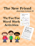 The New Friend Journeys Lesson 25
