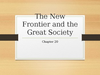 The New Frontier and Great Society