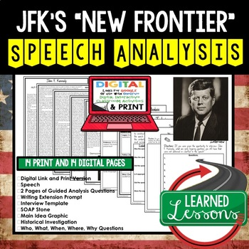 The New Frontier by John F. Kennedy Speech Analysis and Writing Activity