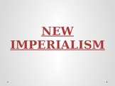 The New Imperialism - Lecture Notes for Whole Unit
