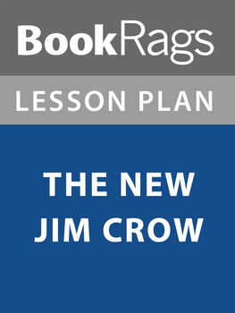 The New Jim Crow Lesson Plans