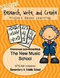 The New Music School: Composer Research PBL *NO PREP*