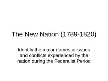 The New Nation 1789-1820 1