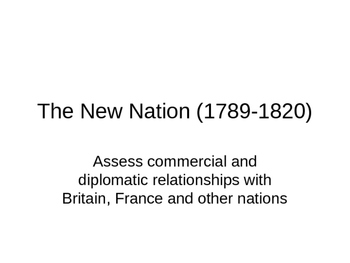 The New Nation 1789-1820 3