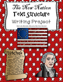 The New Nation Informational Text Structure Writing Project and Comparison