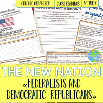 Federalists and Democratic-Republicans