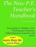 The New P.E. Teacher's Handbook