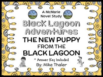 The New Puppy from the Black Lagoon (Mike Thaler) Novel Study (22 pages)
