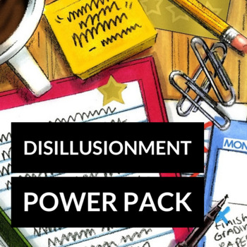 The New Teacher Disillusionment Power Pack