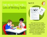 The New Timetable: Lots Of Writing Tasks To Complete (9-13 years)