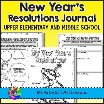 New Year's Resolutions Journal: Goals, Writing, and Reflecting