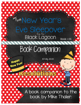 The New Year's Eve Sleepover from the Black Lagoon Book Companion