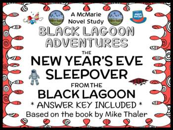 The New Year's Eve Sleepover from the Black Lagoon (Mike Thaler) Novel Study