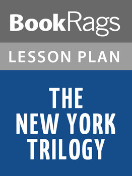 The New York Trilogy Lesson Plans