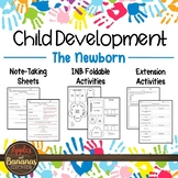 The Newborn - Interactive Note-taking Activities