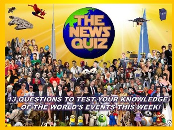 The News Quiz 11th - 18th June 2018 Form Tutor Time Topical Events Settler