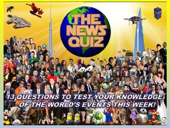 The News Quiz 21st May - 4th June 2018 Form Tutor Time Topical Events Settler