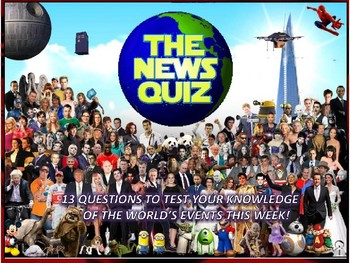 The News Quiz 26th February - 5th March 2018 Form Tutor Time Topical Events