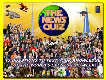 The News Quiz 4th -11th June 2018 Form Tutor Time Topical Events Settler