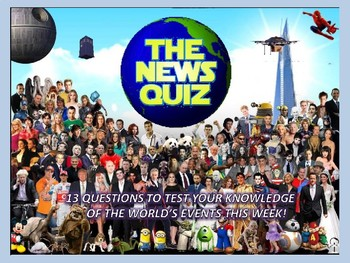 The News Quiz 5th - 12th February 2018 Form Tutor Time Topical Events Settler