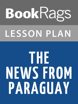 The News from Paraguay Lesson Plans