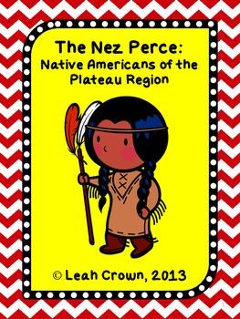 The Nez Perce: Native Americans of the Plateau Region-Read