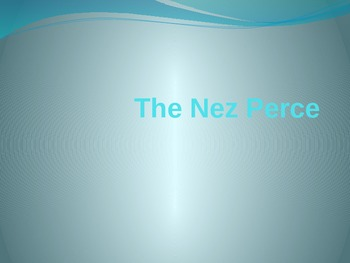 The Nez Perce Native Americans Powerpoint