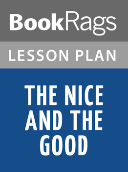The Nice and the Good Lesson Plans