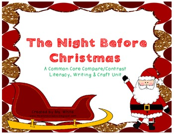 The Night Before Christmas: A Common Core Compare & Contrast Unit ...