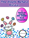 The Night Before Easter: A NO PREP Speech and Language Boo