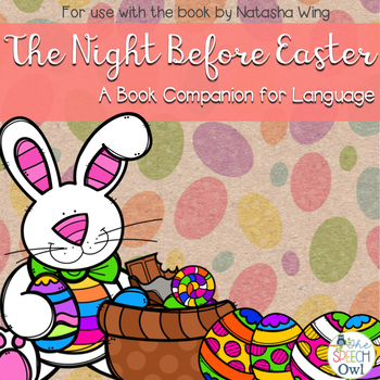 The Night Before Easter: Book Companion for Language